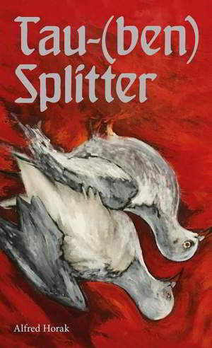 Alfred Horak: Tau-(ben) Splitter