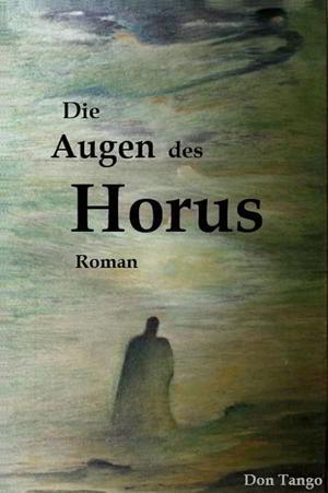 Don Tango: Die Augen des Horus