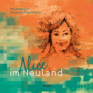 Alice im Neuland | Paul Andersson
