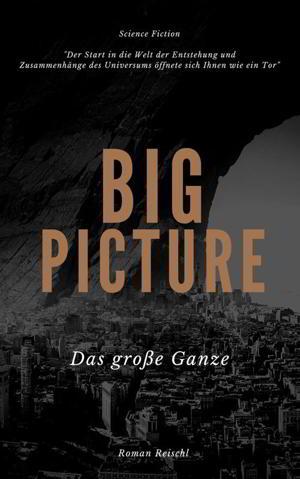 Roman Reischl: Big Picture