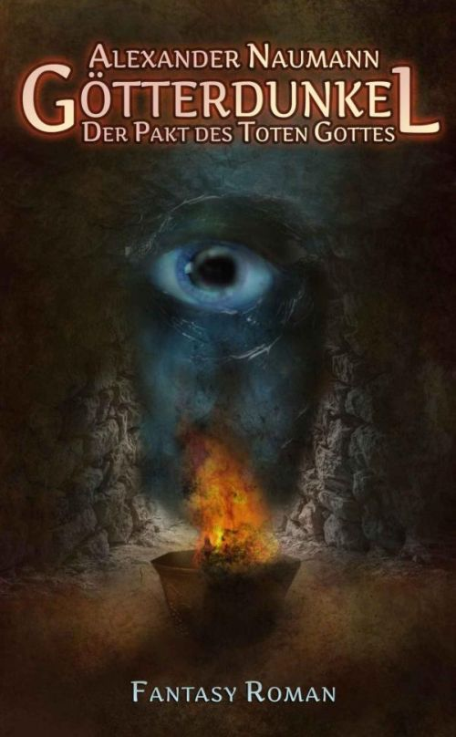 Fantasy-Roman: Götterdunkel. Der Pakt des Toten Gottes