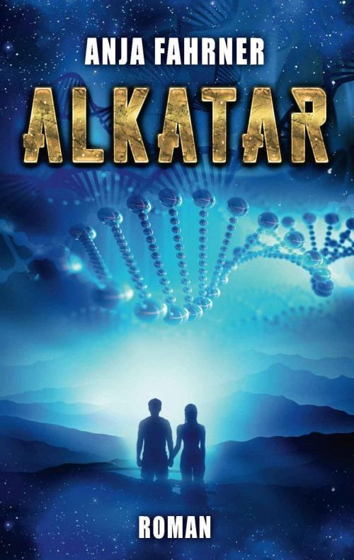 Alkatar: Fantasy Science Fiction von Anja Fahrner