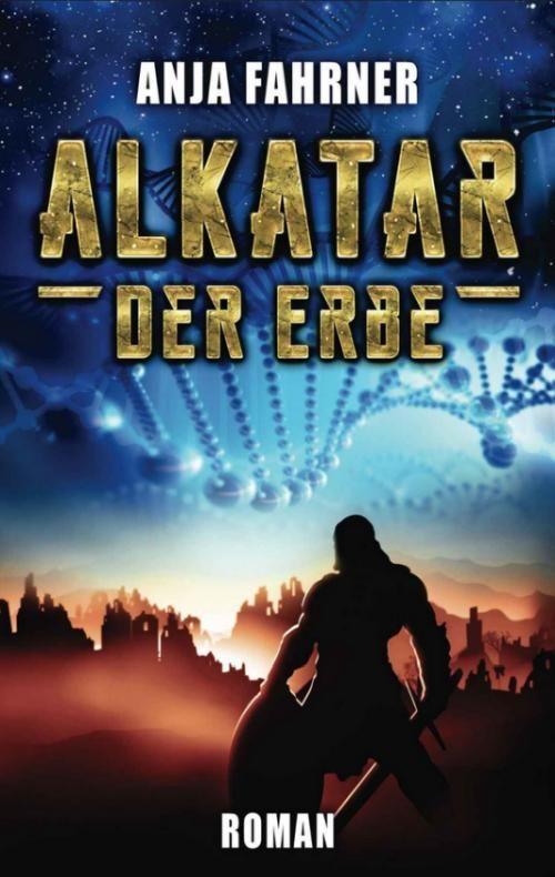 Fantasy-Buch: Alkatar. Der Erbe