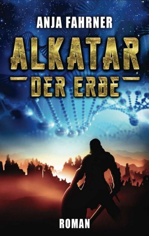 Alkatar Band 2: Der Erbe
