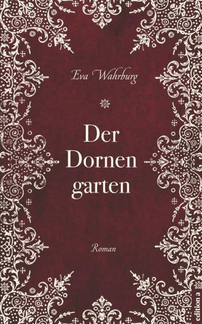 Rezension zum Roman: Der Dornengarten