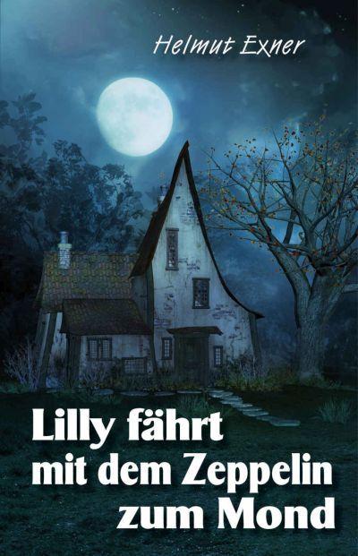 Buch lesen: Lilly fährt mit dem Zeppelin zum Mond
