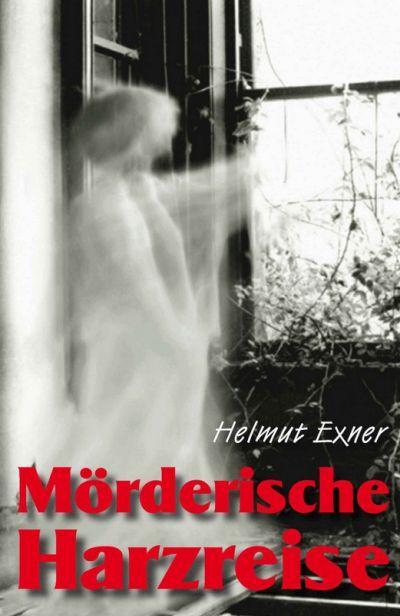 Buch lesen: Mörderische Harzreise