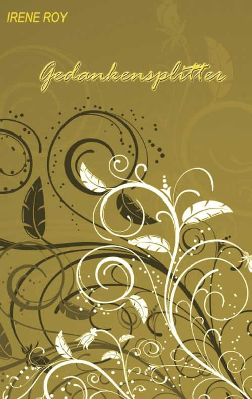 Gedankensplitter. Buch von Irene Roy