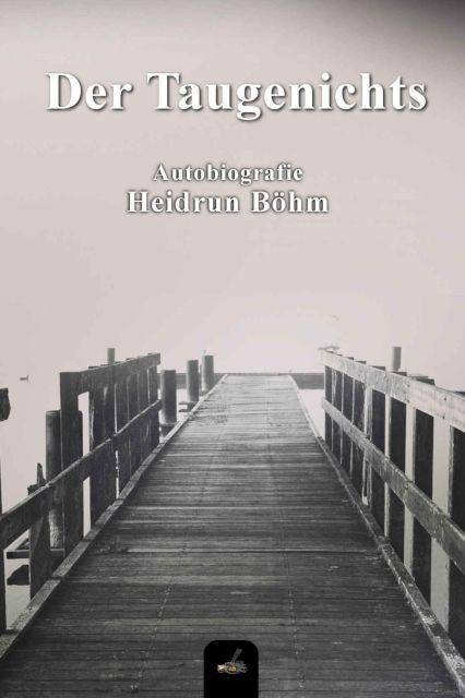 Autobiografie von Heidrun Böhm mit Leseprobe