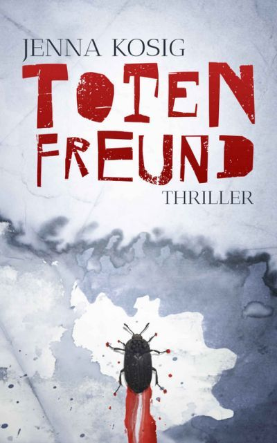 Jenna Kosig: Totenfreund