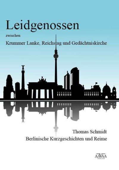 Thomas Schmidt: Kurzgeschichten und Reime