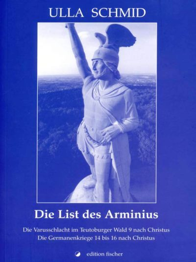 Ulla Schmid - Leseprobe: Die List des Arminius