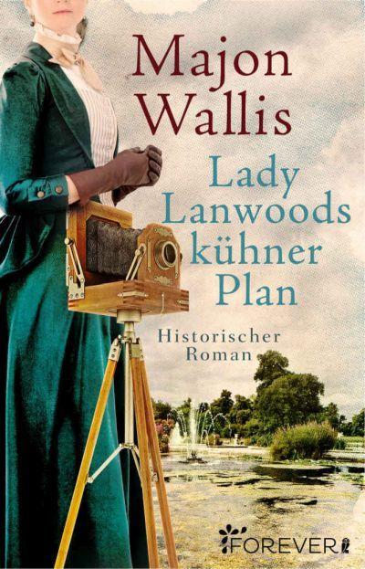 Buchtipp: Lady Lanwoods kühner Plan
