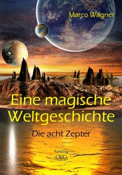 Rezension Weltgeschichte: Die acht Zepter