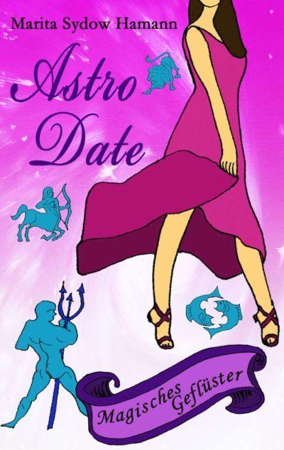 Buchcover: Astro-Date - Magisches Geflüster
