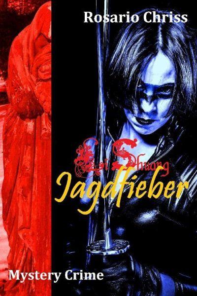 Li Shuang - Jagdfieber: Der 1. Fall für Ute Jaskewitsch