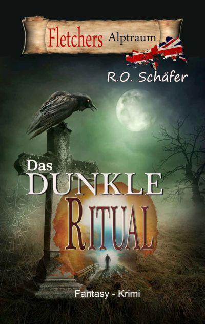 Fantasy-Krimi von Rudolf Otto Schäfer
