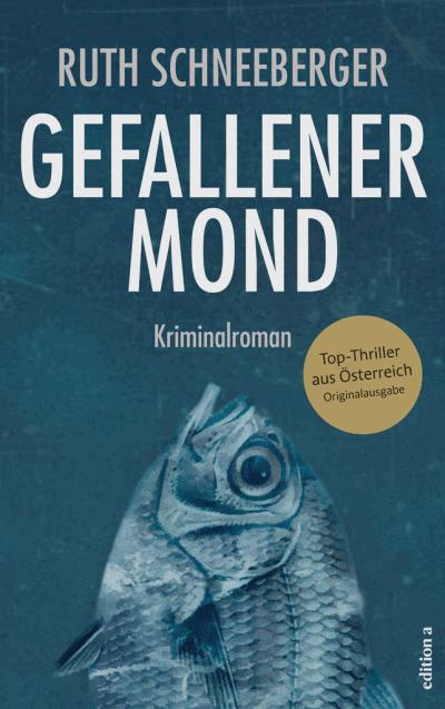 Ruth Schneeberger: Gefallener Mond