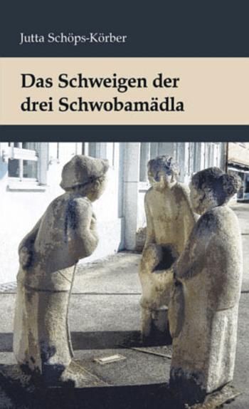 Rezension: Das Schweigen der drei Schwobamädla