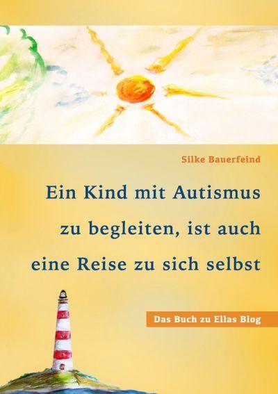 Kinder und Autismus. Ein Lernbuch für Eltern und Therapeuten
