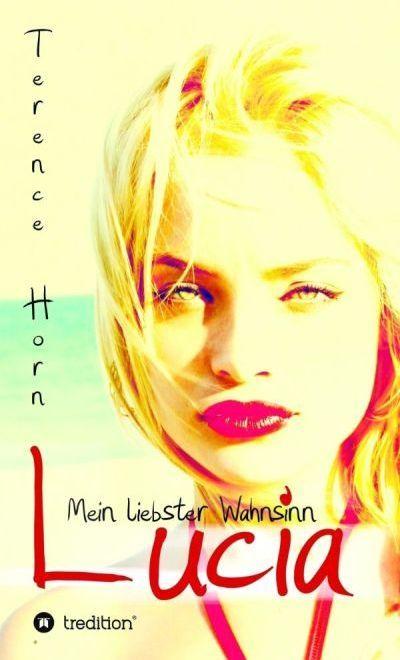 Lesen: Lucia - Mein liebster Wahnsinn