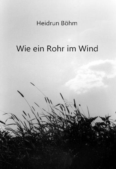 Buchtipp: Wie ein Rohr im Wind