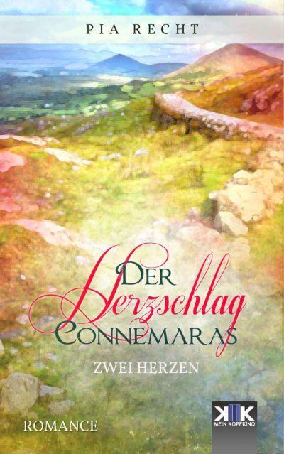 Zwei Herzen: Romance von Pia Recht