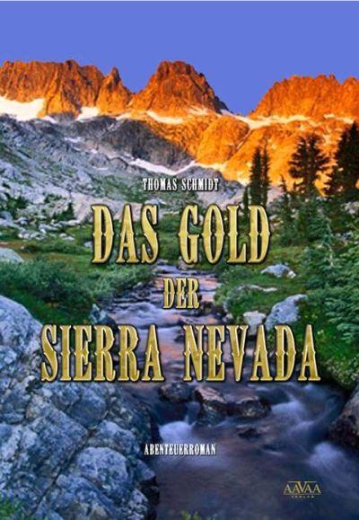 Buchtipp: Das Gold der Sierra Nevada