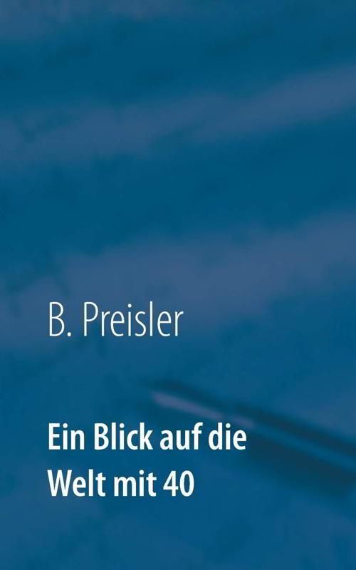 Autobiografie von B. Preisler