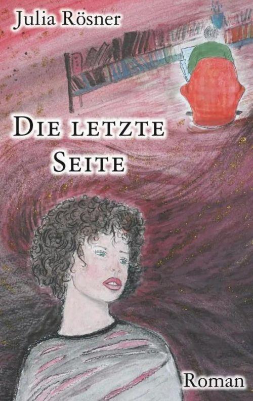 Autorin Julia Rösner: Die letzte Seite