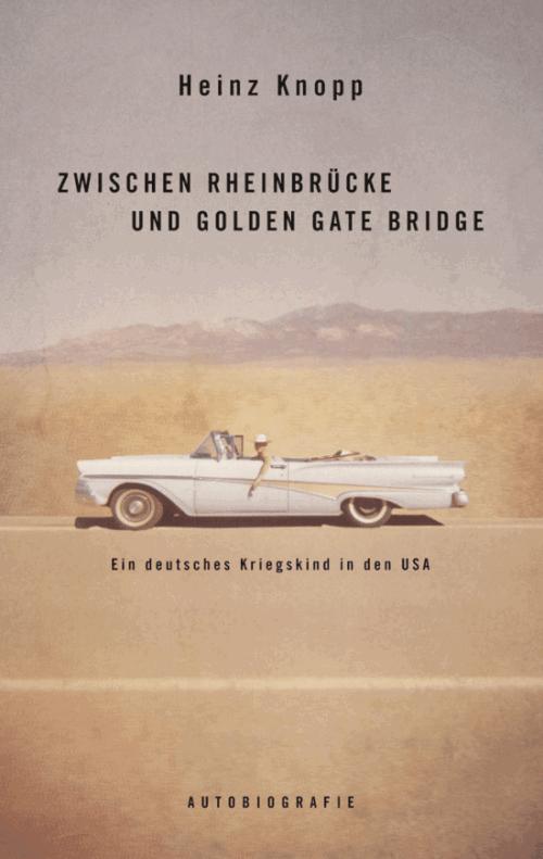 Heinz Knopp: Ein deutsches Kriegskind in den USA