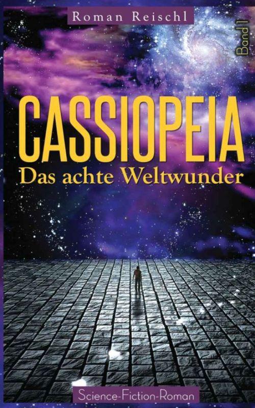 Cassiopeia: Das achte Weltwunder