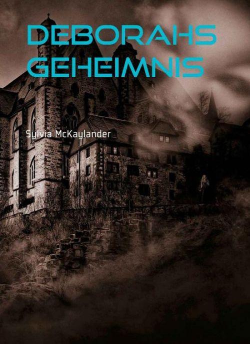 Roman: Deborahs Geheimnis