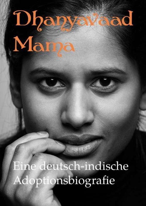 Autorin Isabel Hövels: Dhanyavaad Mama