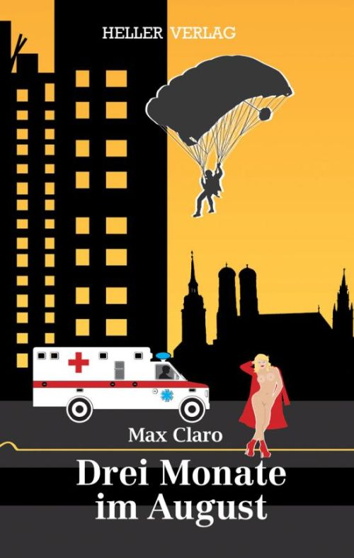 Max Claro: Drei Monate im August