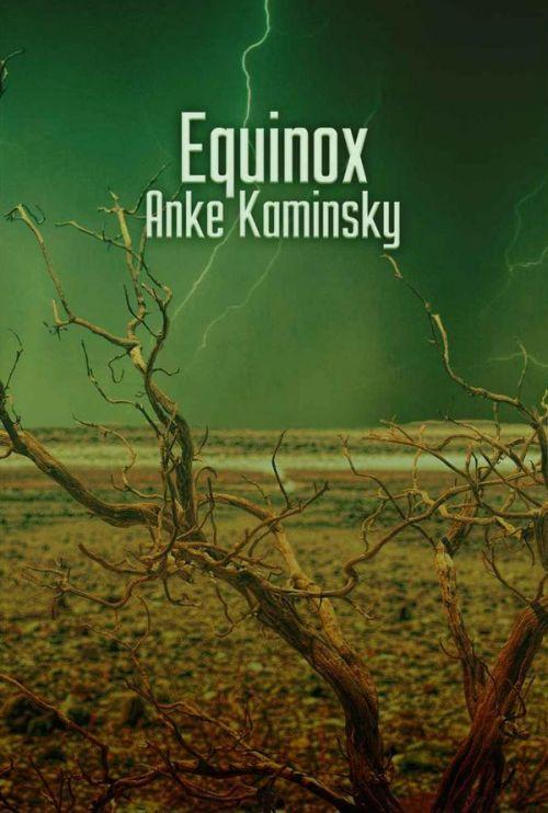 Autorin Anke Kaminsky: Equinox