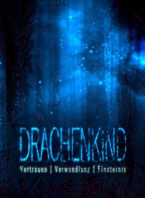 Drachenkind. Vertrauen | Verwandlung | Finsternis