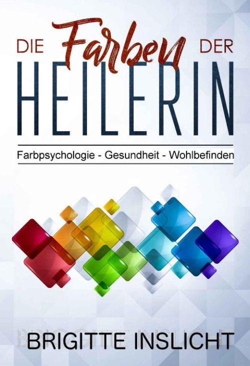 Farbpsychologie Gesundheit Wohlbefinden