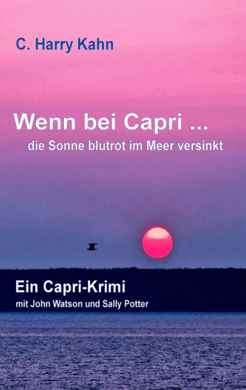 Wenn bei Capri: Ein Capri-Krimi von C. Harry Kahn