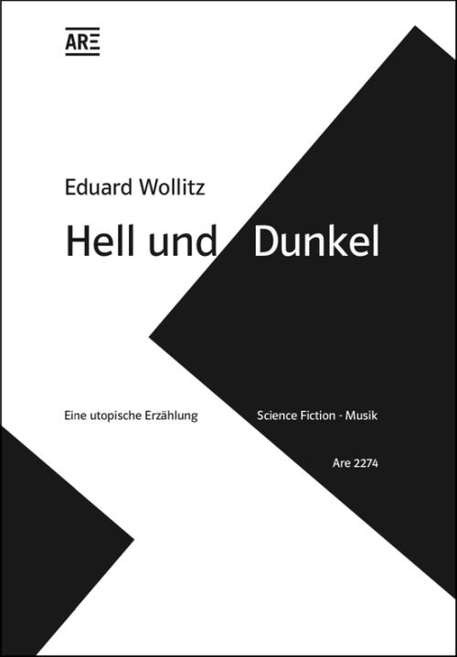 Eduard Wollitz: Hell und Dunkel