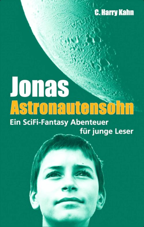 Jugendbuch: Jonas Astronautensohn