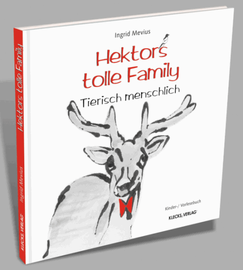 Vorlesebuch Hektors tolle Family: Tierisch menschlich