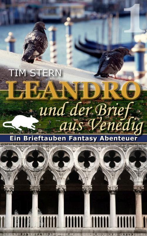 Tim Stern: Leandro und der Brief aus Venedig