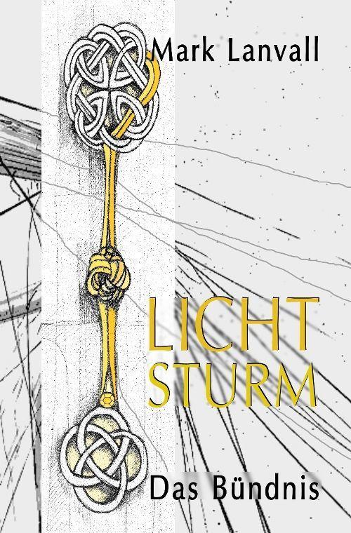 Fantasy: Lichtsturm IV. Das Bündnis