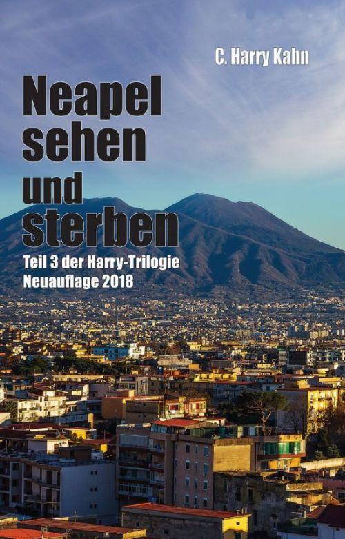 Harry-Trilogie: Neapel sehen und sterben