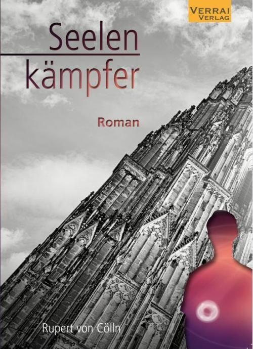 Rupert von Cölln: Seelenkämpfer