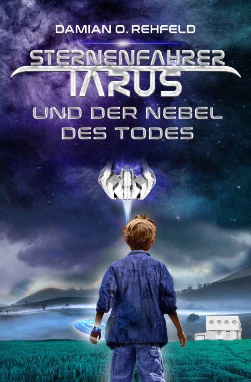 Science-Fiction-Roman von Damian O. Rehfeld