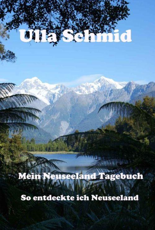 Mein Neuseeland-Tagebuch: So entdeckte ich Neuseeland