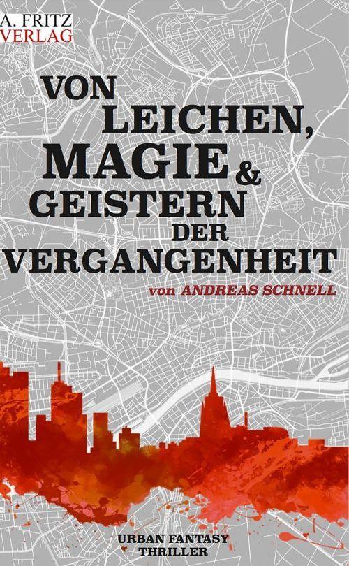 Fantasy-Thriller von Andreas Schnell