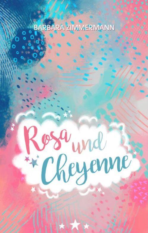 Barbara Zimmermann: Rosa und Cheyenne